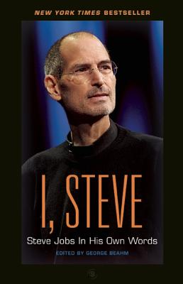 Image for I, Steve: Steve Jobs In His Own Words (In Their Own Words)