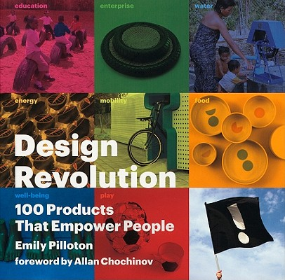 Image for Design Revolution: 100 Products That Empower People