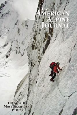 Image for American Alpine Journal: The Worlds Most Significant Climbs