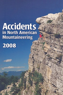 Accidents in North American Mountaineering 2008