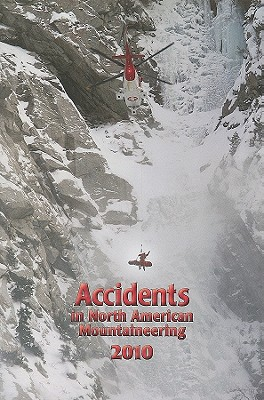 Accidents in North American Mountaineering 2010, Jed Williamson