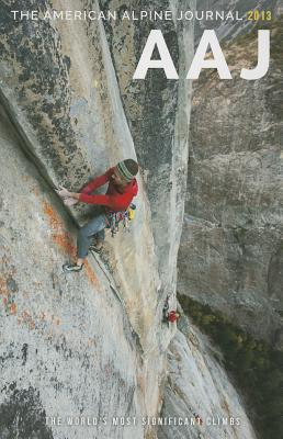 Image for The American Alpine Journal 2013: The World's Most Significant Climbs
