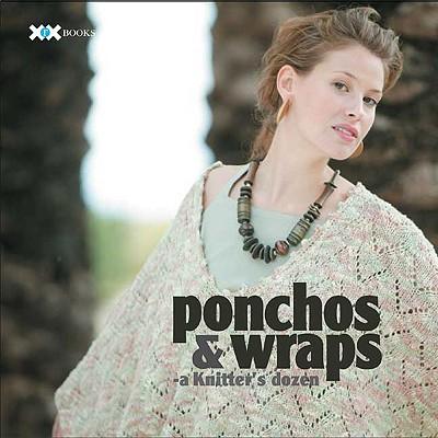 Image for Ponchos & Wraps: A Knitter's Dozen (A Knitter's Dozen series)