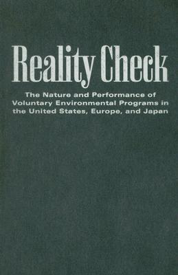 Image for Reality Check: The Nature and Performance of Voluntary Environmental Programs in the United States, Europe, and Japan (Rff Press)