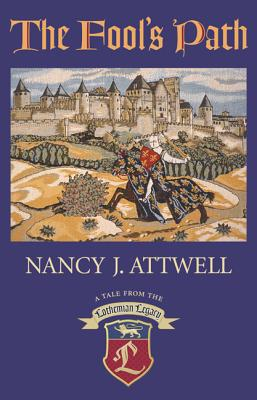The Fool's Path, Attwell, Nancy J.