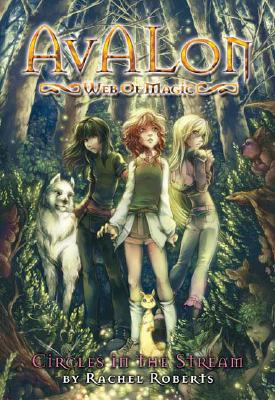 Circles in the Stream (Avalon Web of Magic, Book 1), Roberts, Rachel