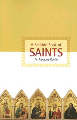A Bedside Book of Saints, ALOYSIUS ROCHE
