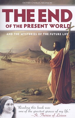 Image for End of the Present World and the Mysteries of the Future Life