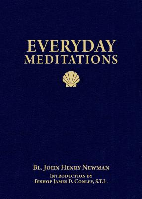 Everyday Meditations, John Henry Newman