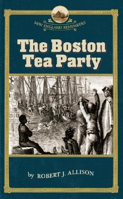 Image for Boston Tea Party, The