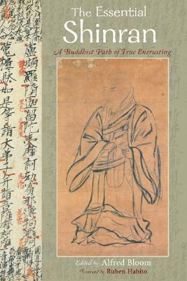 The Essential Shinran: A Buddhist Path of True Entrusting