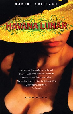Havana Lunar, Arellano, Robert