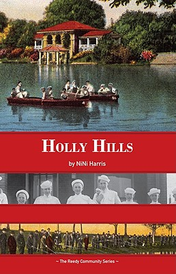 Holly Hills, Harris, NiNi