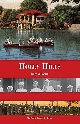 Holly Hills, Harris, NiNi