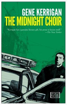 The Midnight Choir, Kerrigan, Gene