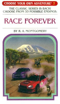 Image for Race Forever (Choose Your Own Adventure #7)