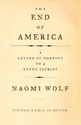 Image for The End of America: Letter of Warning to a Young Patriot