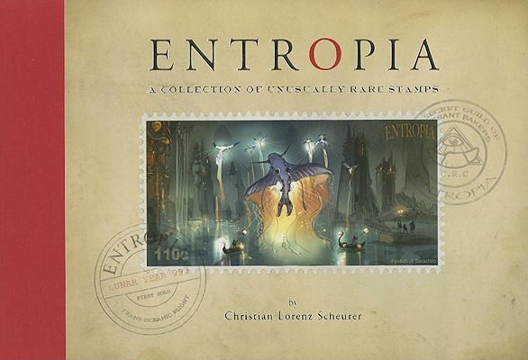 Image for ENTROPIA A COLLECTION OF UNUSUALLY RARE STAMPS