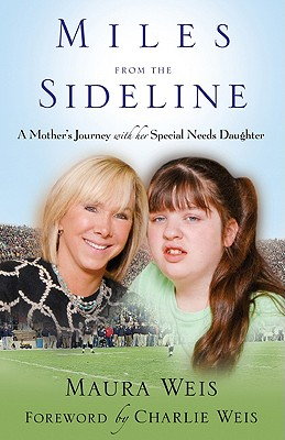 Image for Miles from the Sideline: A Mother's Journey with Her Special Needs Daughter
