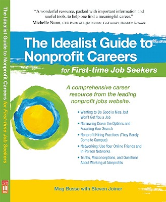 Image for The Idealist Guide to Nonprofit Careers for First-time Job Seekers (Hundreds of Heads Survival Guides)