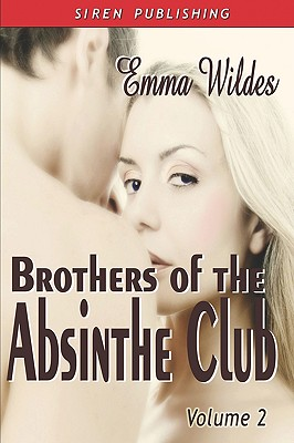 Image for Brothers of the Absinthe Club, Vol. 2 [ In a Reckless Moment: A Most Scandalous Position : Beautiful Assassin ]