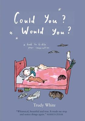 Image for Could you? Would You? A book to tickle your imagination