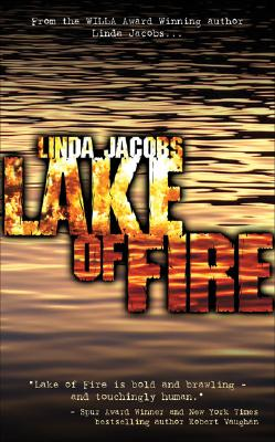 Lake of Fire, Jacobs, Linda