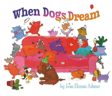 When Dogs Dream, Jean Ekman Adams