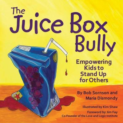 Image for Juice Box Bully: Empowering Kids to Stand Up for Others