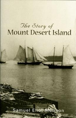 Image for Story of Mount Desert Island