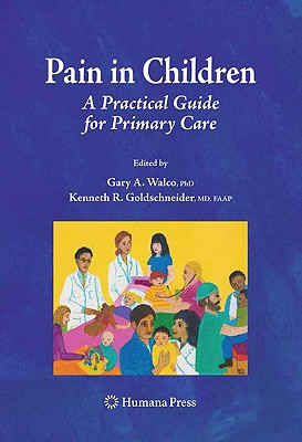 Image for Pain in Children: A Practical Guide for Primary CarePain in Children: A Practical Guide for Primary Care