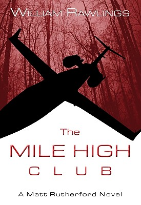 The Mile High Club, William Rawlings