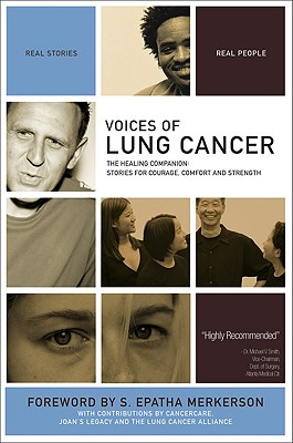 Image for Voices of Lung Cancer: The Healing Companion: Stories for Courage, Comfort and Strength (Voices Of series)