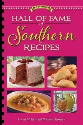 Image for Hall of Fame of Southern Recipes (Best of the Best) First Edition