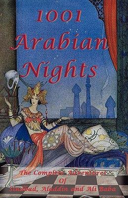 Image for 1001 Arabian Nights - The Complete Adventures of Sindbad, Aladdin and Ali Baba - Special Edition