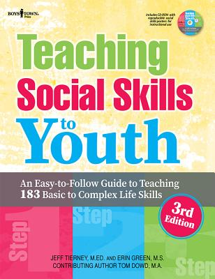 Image for Teaching Social Skills to Youth, 3rd Ed.: An Easy-To-Follow Guide to Teaching 183 Basic to Complex Life Skills
