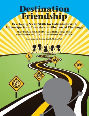 Destination Friendship, Mary Benton (Author) , Carol Hollis (Author) , Kelly Mahler (Author) , Alice Womer (Author)