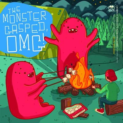 Image for Monster Gasped, OMG!: Monster Tales from the Fourth and Fifth Grade Students of Brentano Math & Science Academy