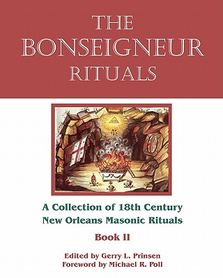 The Bonseigneur Rituals - Book II, Prinsen, Gerry L.; Poll, Michael R.