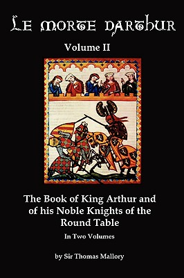Image for Le Morte DArthur Volume 2
