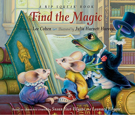 Image for Find The Magic:A Rip Squeak Bo