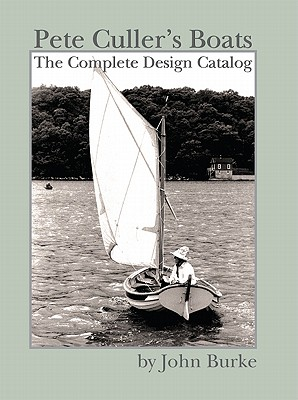 Image for Pete Culler's Boats : The Complete Design Catalog