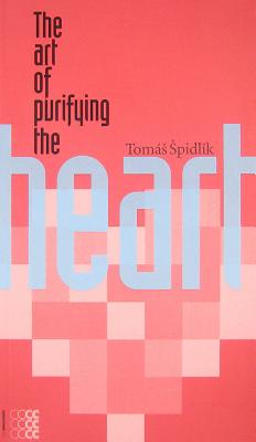 Image for The Art of Purifying the Heart (Sapientia)