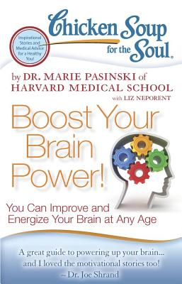 Image for BOOST YOUR BRAIN POWER! YOU CAN IMPROVE AND ENERGIZE YOUR BRAIN AT ANY AGE
