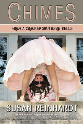 Chimes From a Cracked Southern Belle, Reinhardt, Susan