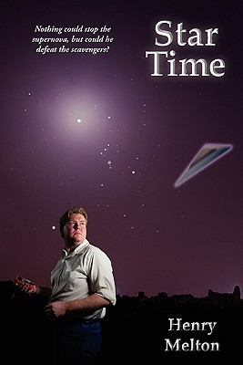 Star Time (Earth Branch of the Project Saga), Melton, Henry