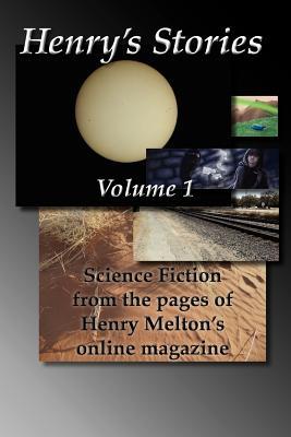 Henry's Stories: Volume 1, Melton, Henry