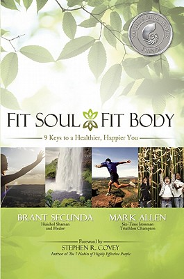 Image for Fit Soul, Fit Body: 9 Keys to a Healthier, Happier You