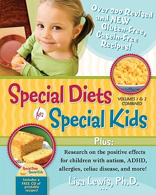 Image for Special Diets for Special Kids, Volumes 1 and 2 Combined: Over 200 REVISED and NEW gluten-free casein-free recipes, plus research on the positive ... ADHD, allergies, celiac disease, and more!