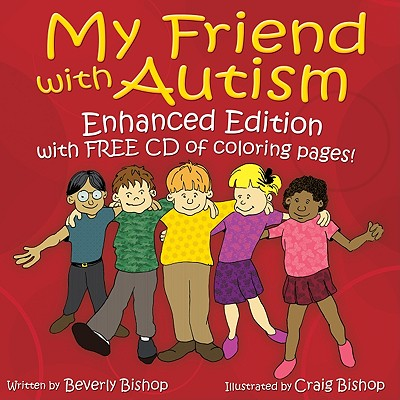 Image for My Friend with Autism: Enhanced Edition with FREE CD of Coloring Pages!